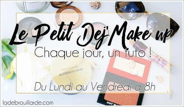 Make Up dej' live maquillage
