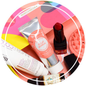 La Birchbox d'Avril – On bichonne sa peau et on prend des couleurs.
